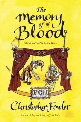The Memory of Blood By Fowler, Christopher